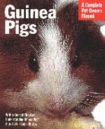 Guinea Pigs The Complete Pet Owner's Manual