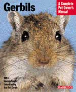 Gerbils The Complete Owner's Manual